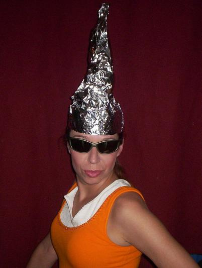 http://riverdaughter.files.wordpress.com/2008/11/tinfoil_hat_girl.jpg