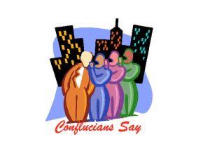 Conflucians Say tonight at 10PM EST